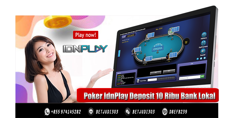 Poker IdnPlay Deposit 10 Ribu Bank Lokal