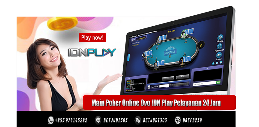 Main Poker Online Ovo IDN Play Pelayanan 24 Jam